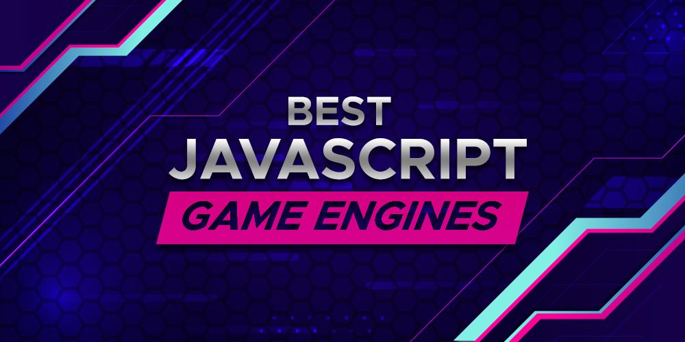 8-Best-Javascript-Game-Engines