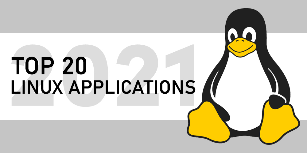 Top-20-Linux-Applications-to-Use-in-2021