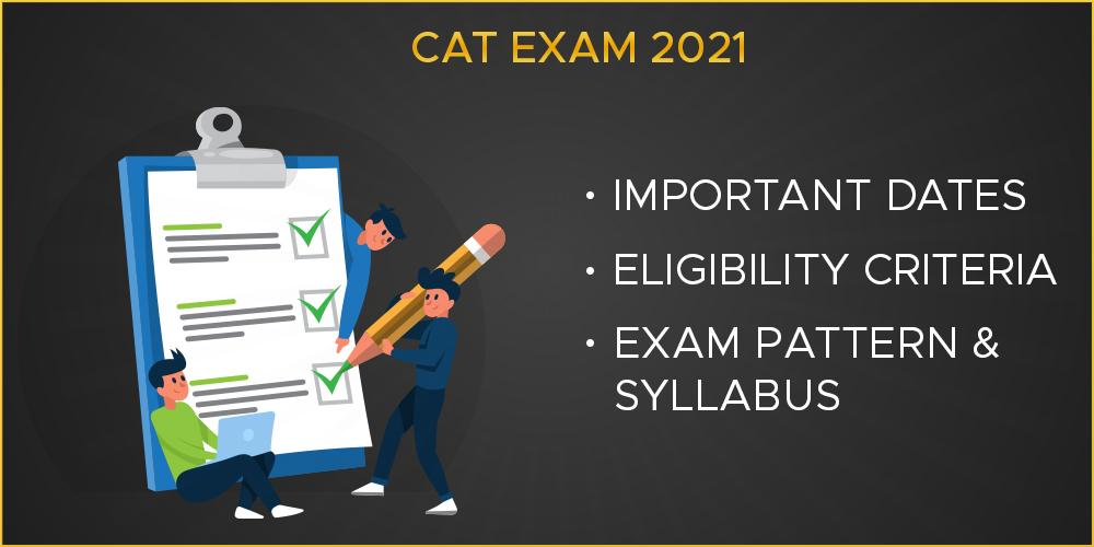 CAT-Exam-2021-Important-Dates-Eligibility-Criteria-Exam-Pattern-Syllabus
