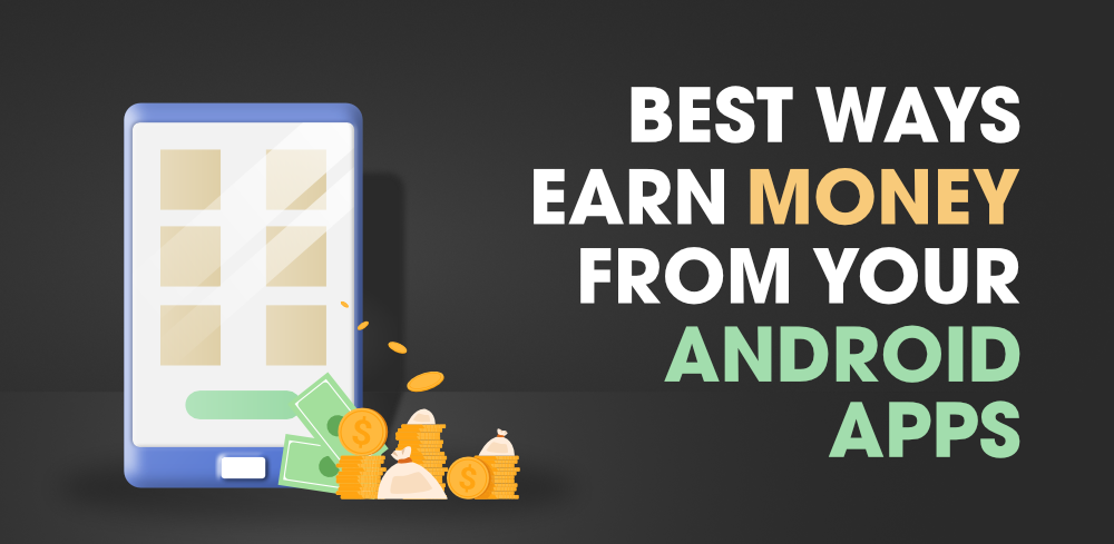 Earn-Money-From-Your-Android-Apps