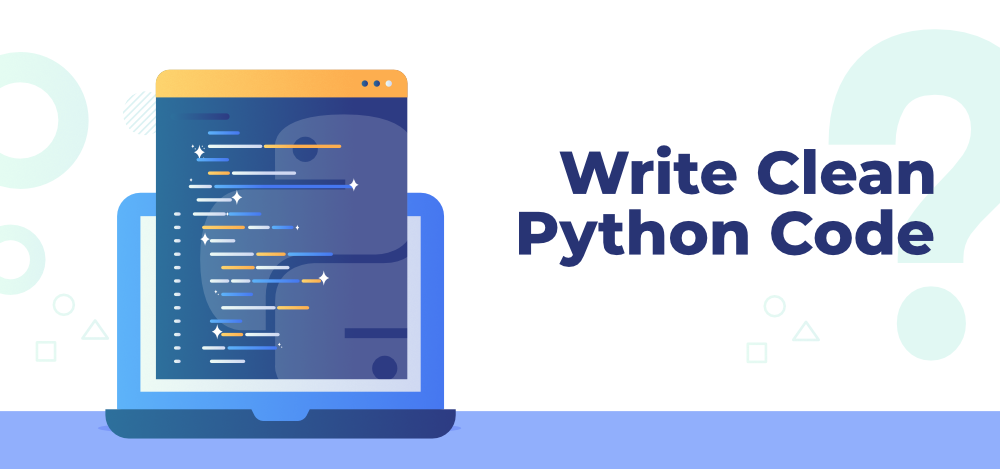 Best-Practices-to-Write-Clean-Python-Code