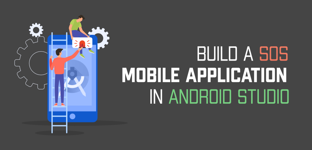 How-to-Build-a-SOS-Mobile-Application-in-Android-Studio