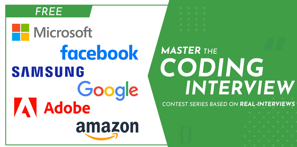 Master the Coding Interview – Contest Series Based On Real Interviews