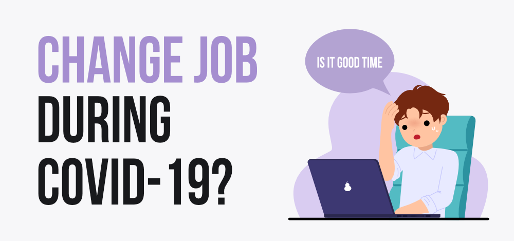 Is-It-Good-Time-to-Change-Job-During-Covid-19
