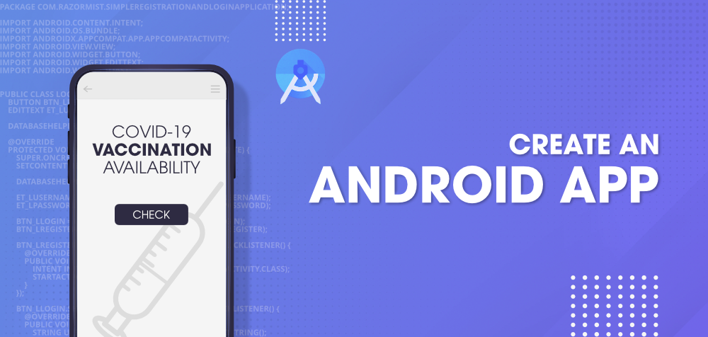 Build-an-Android-App-to-Check-COVID-19-Vaccination-Availability
