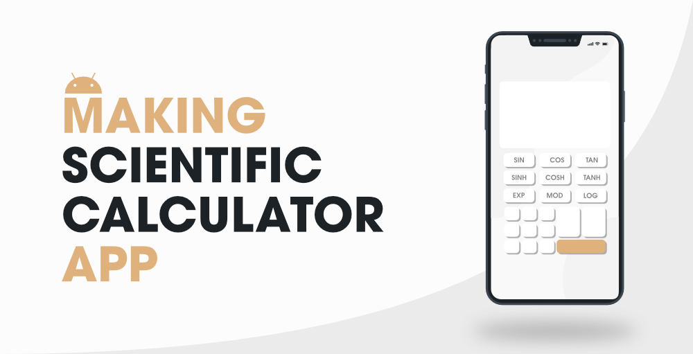 How-to-Build-a-Scientific-Calculator-Android-App-using-Android-Studio