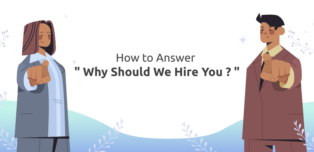 How-to-Answer-Why-Should-We-Hire-You-in-an-Interview