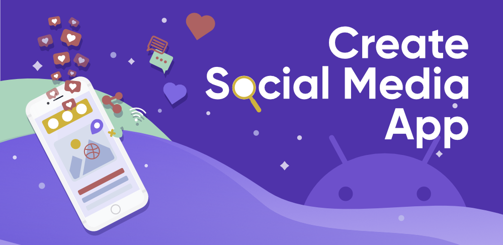 How-to-Create-a-Social-Media-App-on-Android-Studio