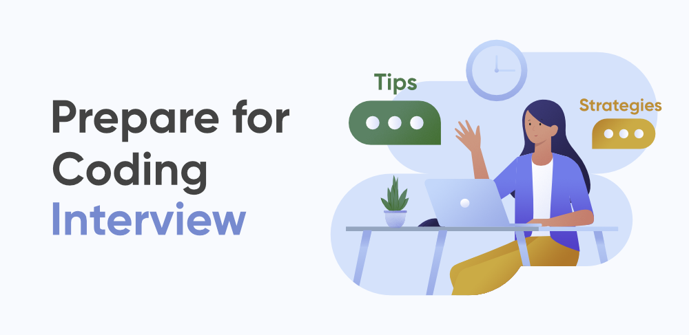 Best-Tips-and-Strategies-to-Prepare-for-a-Coding-Interview