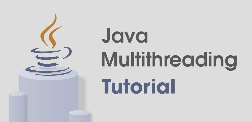 Java-Multithreading-Tutorial
