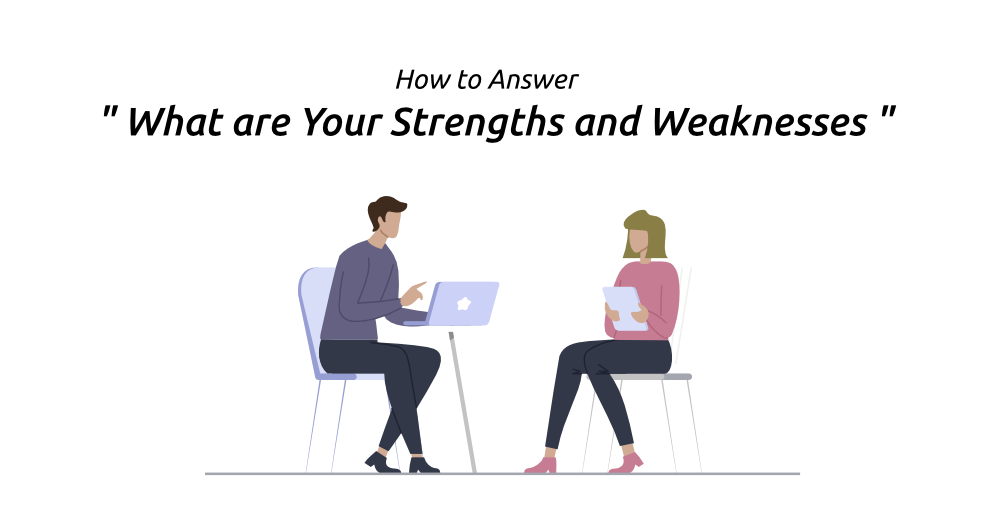 """How-to-Answer-""""What-are-Your-Strengths-and-Weaknesses""""-in-an-Interview"""