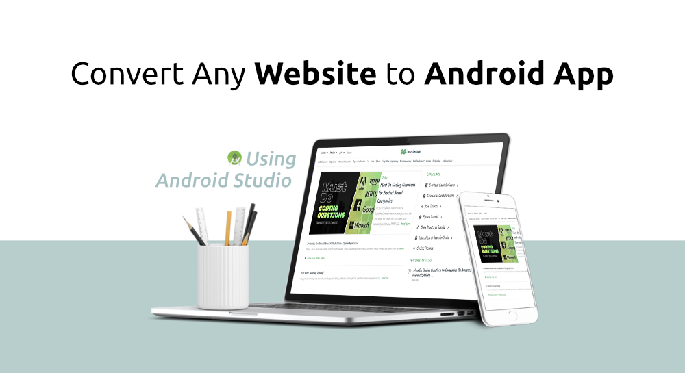 How-to-Convert-Any-Website-to-Android-App-in-Android-Studio