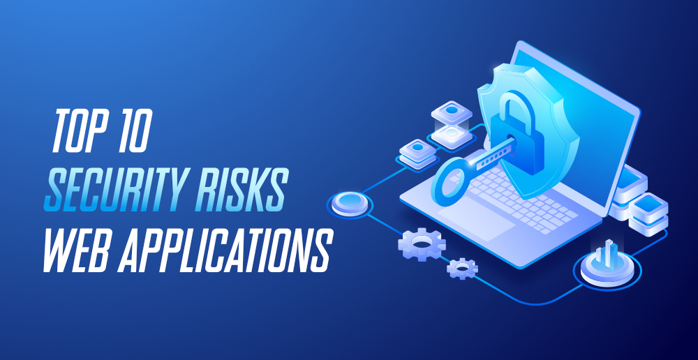 Top-10-Security-Risks-in-Web-Applications