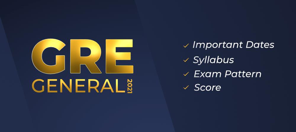 GRE-General-2021-Important-Dates-Exam-Pattern-Syllabus-Score
