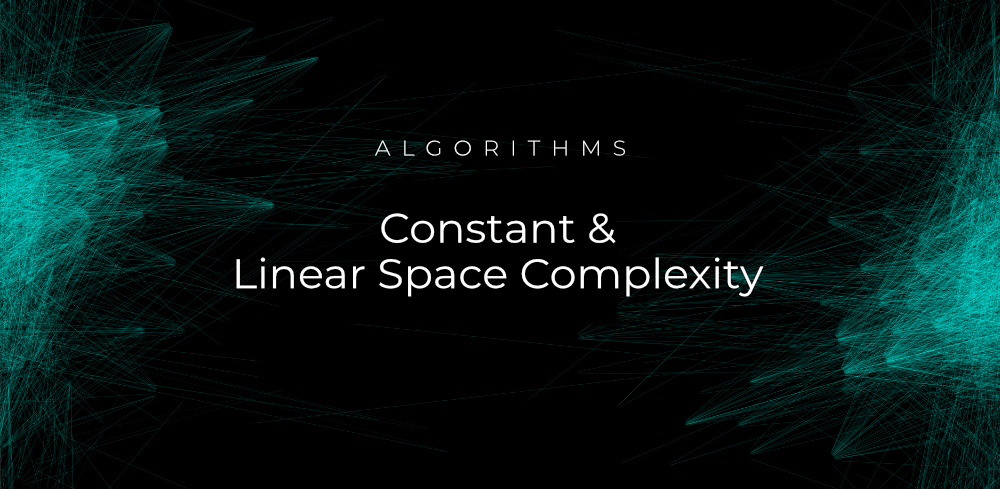 Constant-Linear-Space-Complexity-in-Algorithms