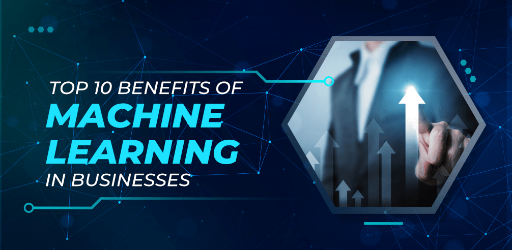 Top-10-Benefits-of-Machine-Learning-in-Businesses