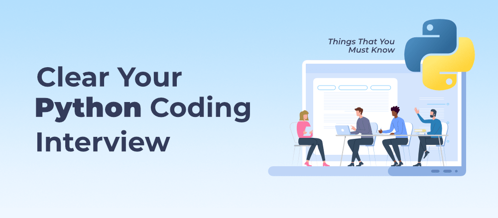 Things-That-You-Must-Know-to-Clear-Your-Python-Coding-Interview