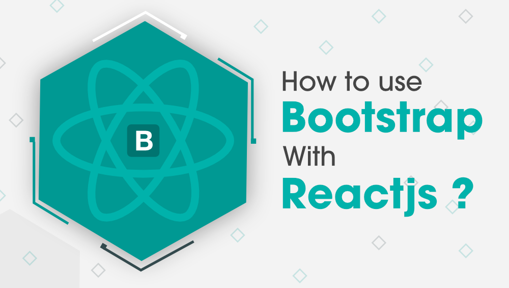 How-to-Use-Bootstrap-with-React