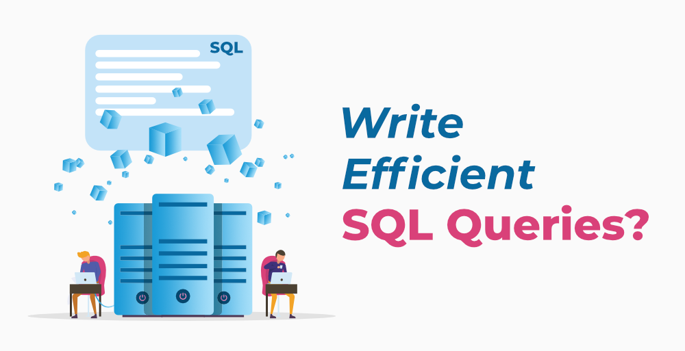 12-Tips-to-Write-Efficient-SQL-Queries