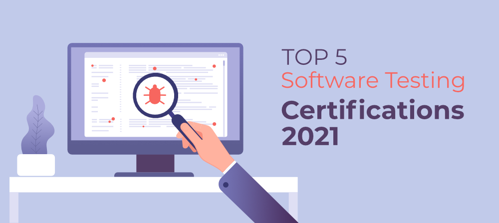Top-5-Software-Testing-Certifications-in-2021