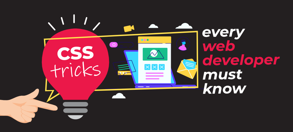 CSS-Tricks-That-Every-Web-Developer-Should-Know
