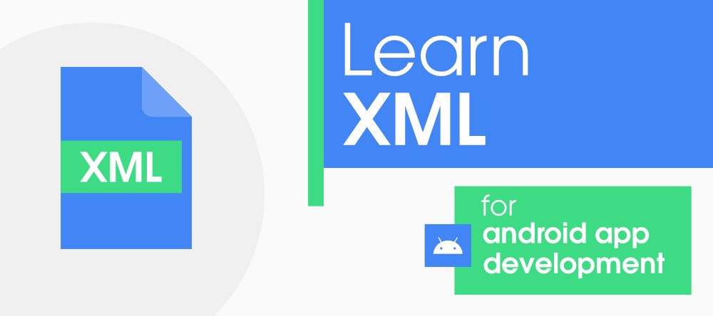 A-Complete-Guide-to-Learn-XML-for-Android-App-Development