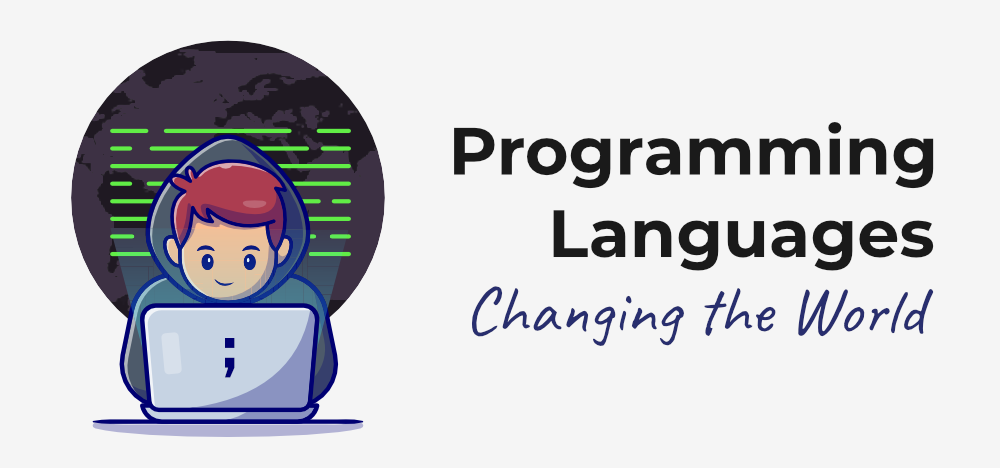 How-Programming-Languages-are-Changing-the-World