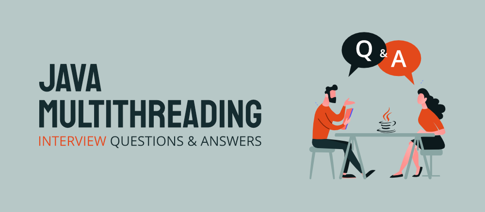 Top-20-Java-Multithreading-Interview-Questions-Answers
