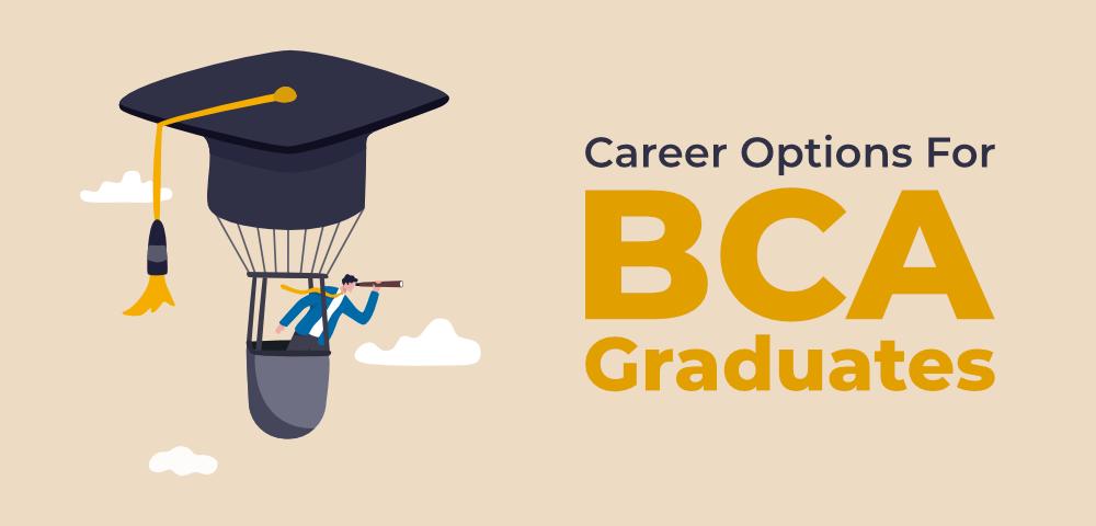 6-Best-Career-Options-for-BCA-Graduates