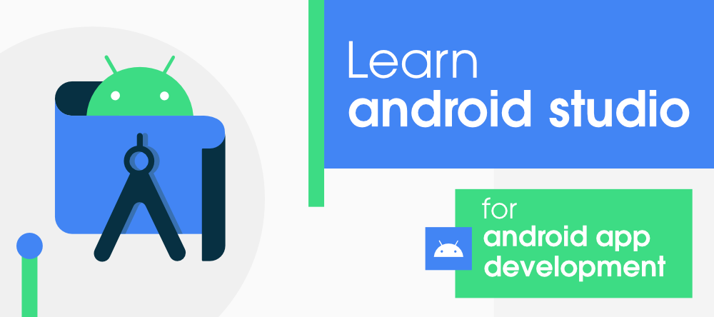 A-Complete-Guide-to-Learn-Android-Studio-for-Android-App-Development