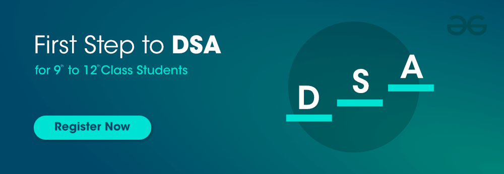 First-Step-to-DSA-For-9th-to-12th-Class-Students-By-GeeksforGeeks