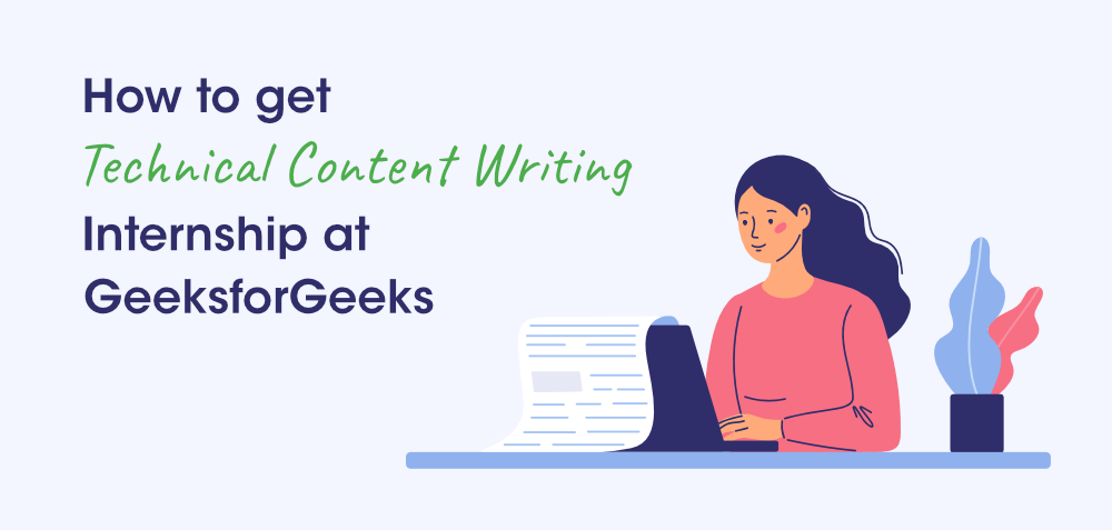 How-to-Get-Technical-Content-Writing-Internship-at-GeeksforGeeks