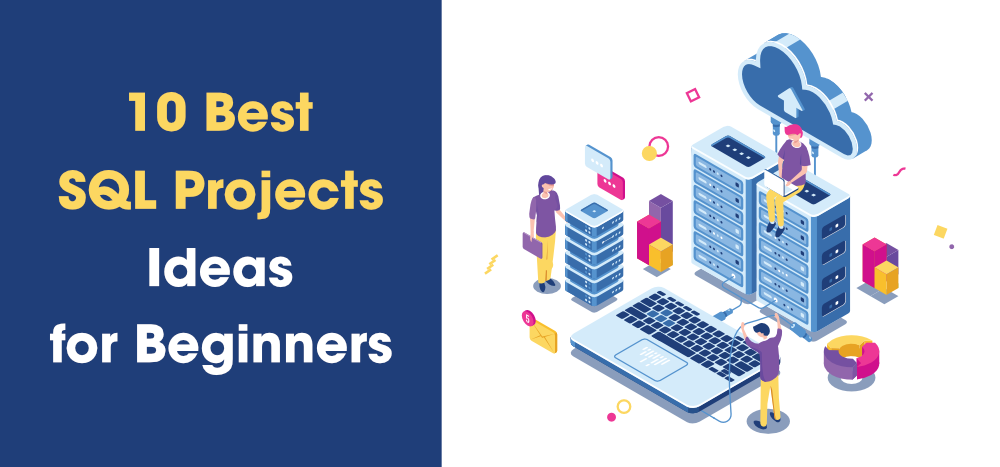 10-Best-SQL-Project-Ideas-for-Beginners