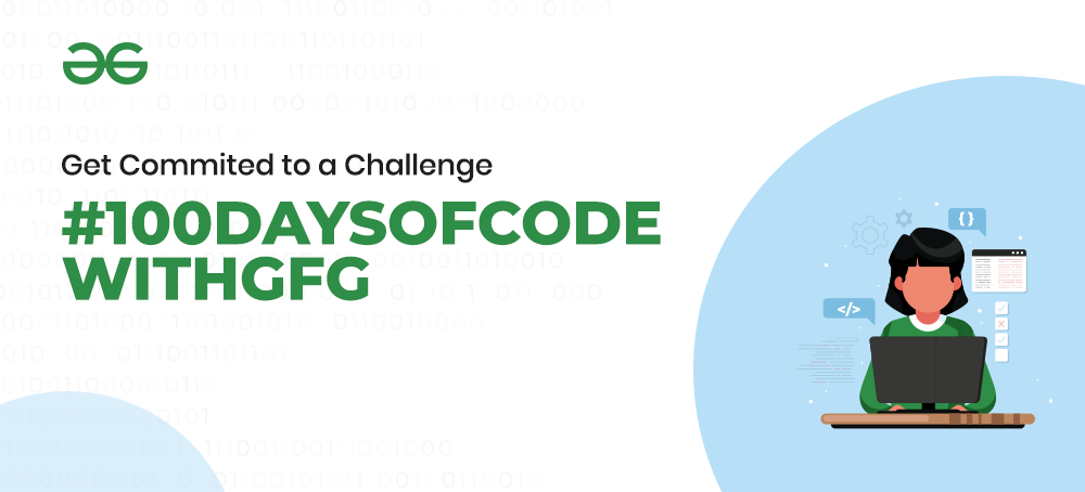 100-Days-of-Code-with-GFG-Get-Committed-to-a-Challenge
