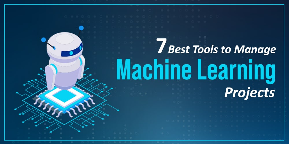 7-Best-Tools-to-Manage-Machine-Learning-Projects