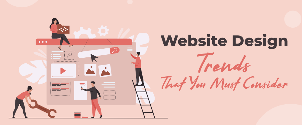 Top-10-Website-Design-Trends-That-You-Must-Consider
