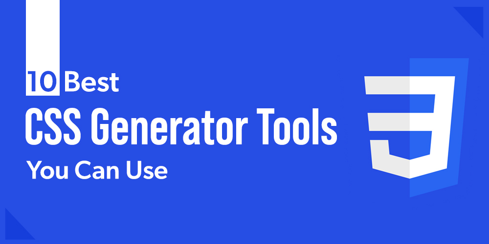 10-Best-CSS-Generator-Tools-You-Can-Use