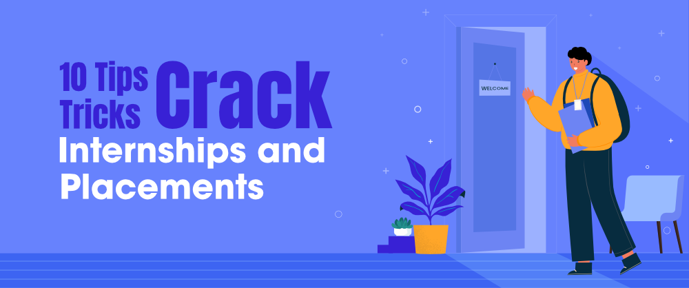 Tips-and-Tricks-to-Crack-Internships-and-Placements-Off-Campus-and-On-Campus