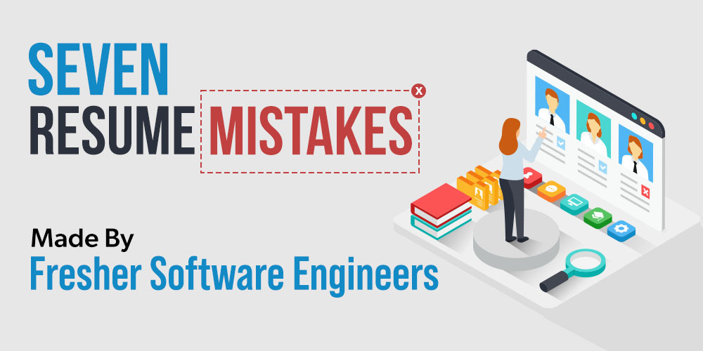 7-Resume-Mistakes-Made-By-Software-Engineers-as-a-Fresher