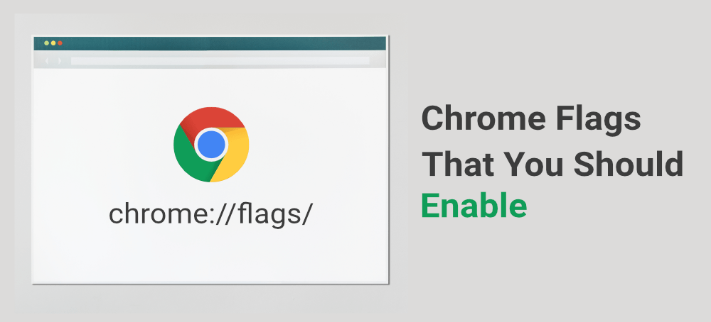 Top-10-Chrome-Flags-That-You-Should-Enable