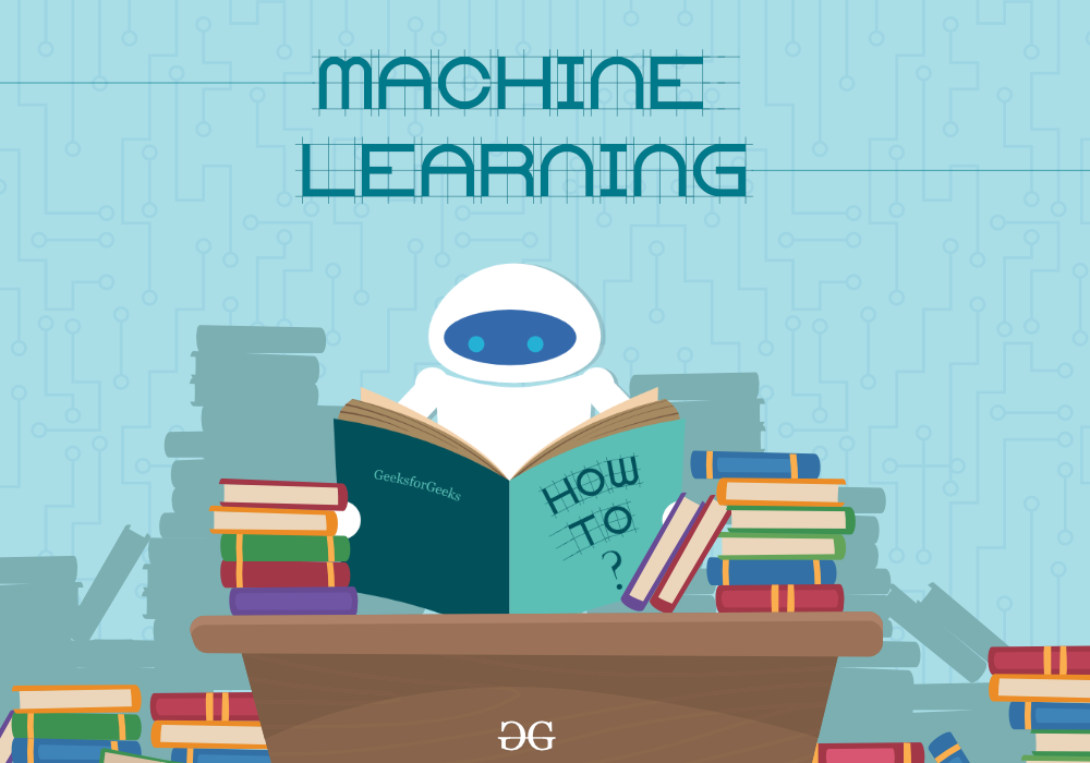 Machine Learning - GeeksforGeeks