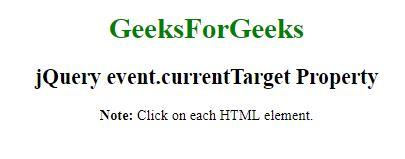 jQuery   event currentTarget Property - GeeksforGeeks