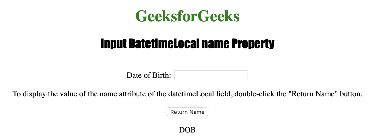 HTML | DOM Input DatetimeLocal name Property - GeeksforGeeks