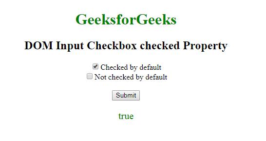 Html Dom Input Checkbox Checked Property Geeksforgeeks
