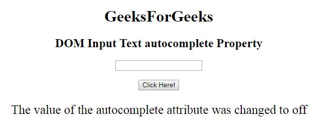 Html Dom Input Text Autocomplete Property Geeksforgeeks