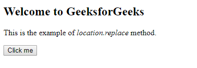 How to redirect to another webpage using JavaScript? - GeeksforGeeks