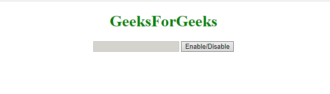 jQuery | disable/enable an input element - GeeksforGeeks