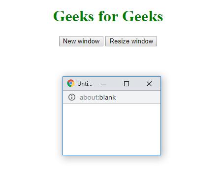 HTML | Window resizeTo() Method - GeeksforGeeks