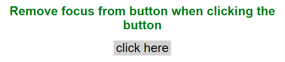 How to remove focus around buttons on click? - GeeksforGeeks