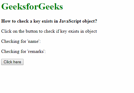 How to check a key exists in JavaScript object? - GeeksforGeeks